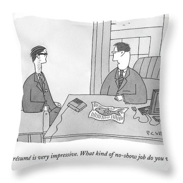 Your Resume Is Very Impressive Throw Pillow