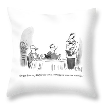 Do You Have Any California Wines That Support Throw Pillow