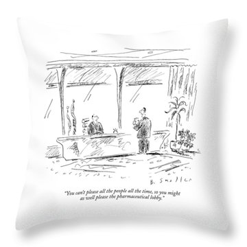You Can't Please All The People All The Time Throw Pillow