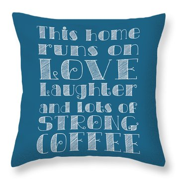 Love And Strong Coffee Poster Throw Pillow