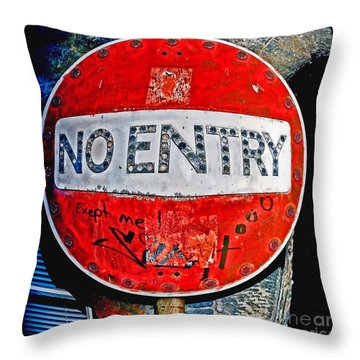 Throw Pillow featuring the photograph No Entry Sign by Craig B