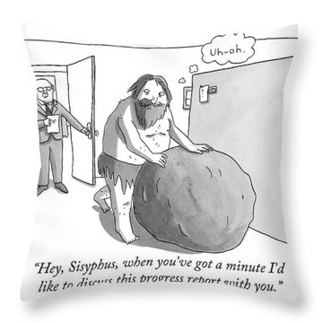 Hey, Sisyphus, When You've Got A Minute I'd Like Throw Pillow