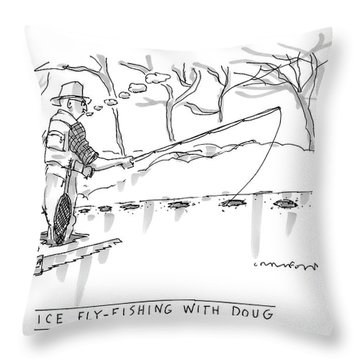 Ice Fly-fishing With Doug Throw Pillow