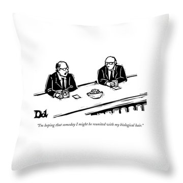 I'm Hoping That Someday I Might Be Reunited Throw Pillow