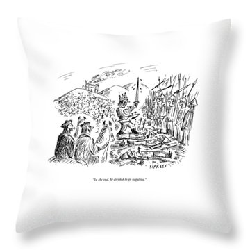 In The End, He Decided To Go Negative Throw Pillow