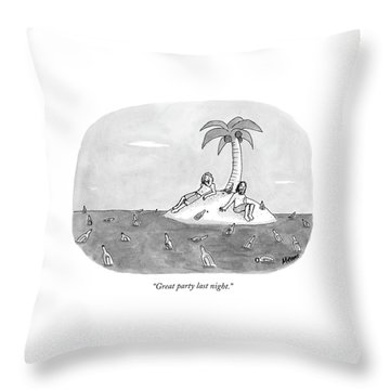 Great Party Last Night Throw Pillow