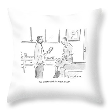 So, What's With The Paper Dress? Throw Pillow