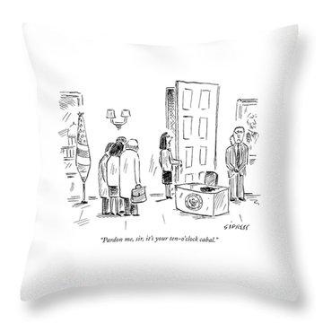 Pardon Me, Sir, It's Your Ten-o'clock Cabal Throw Pillow by David Sipress