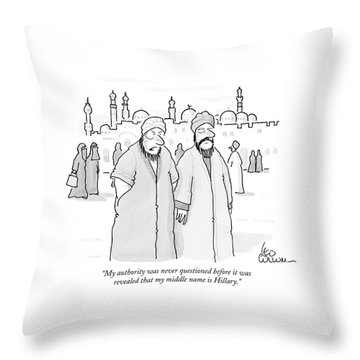 My Authority Was Never Questioned Throw Pillow