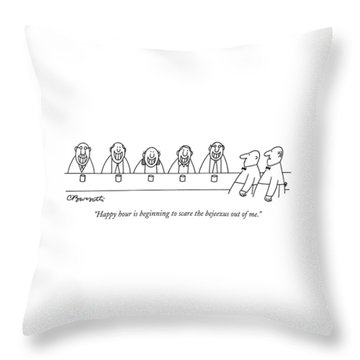 Happy Hour Is Beginning To Scare The Bejeezus Throw Pillow