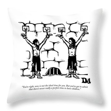 You're Right Throw Pillow