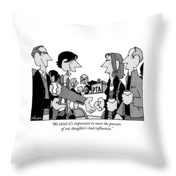 We Think It's Important To Meet The Parents Throw Pillow