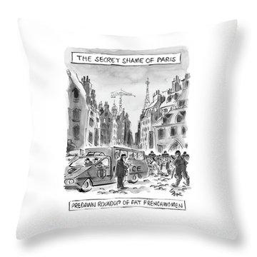 The Secret Shame Of Paris Throw Pillow