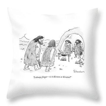 I Always Forget - Is It Kirsten Or Kristin? Throw Pillow