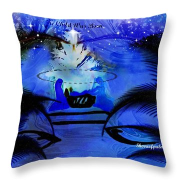 Throw Pillow featuring the painting A Child Is Born His Name Is Jesus by Sherri  Of Palm Springs