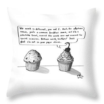 A Cupcake Talks To A Muffin. Captionless Throw Pillow