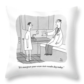 A Doctor Sits Where The Patient Normally Throw Pillow