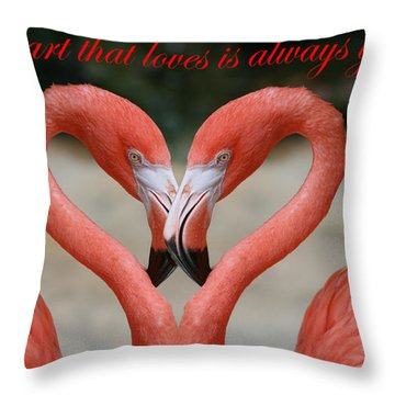 A Heart That Loves Is Always Young Throw Pillow