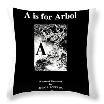 A Is For Arbol Throw Pillow