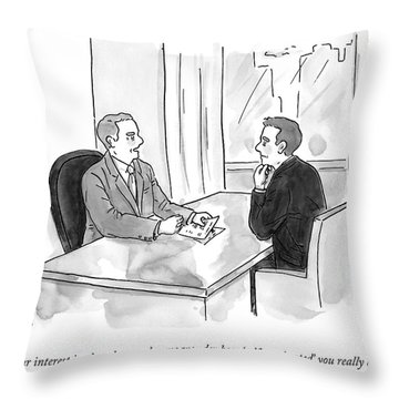 A Job Interviewer Scolds An Interviewee Throw Pillow