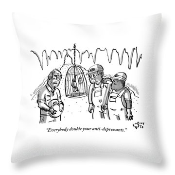A Miner Says To Two Other Miners As They Look Throw Pillow