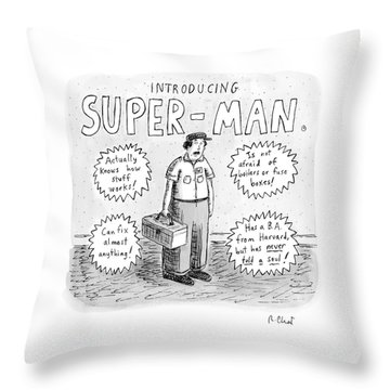 A Repair Man Is Introduced As Super-man Throw Pillow