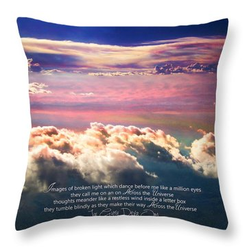 Throw Pillow featuring the photograph Across The Universe by Cindy Greenstein
