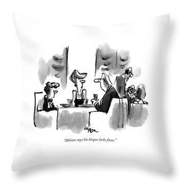 Adrian Says His Bisque Lacks Focus Throw Pillow