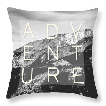 Adventure Typography Throw Pillow by Pati Photography