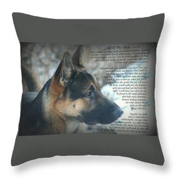 All Of My Days Throw Pillow