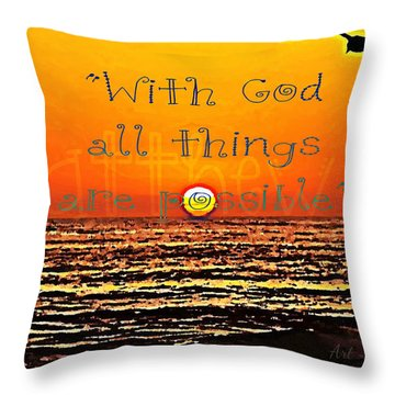 All Things Are Possible Throw Pillow by Sharon Soberon