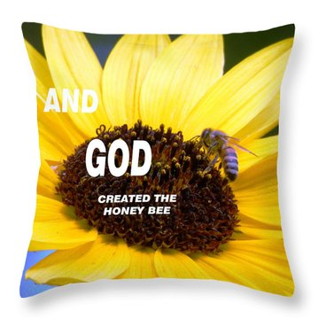 And God Created The Honey Bee Throw Pillow