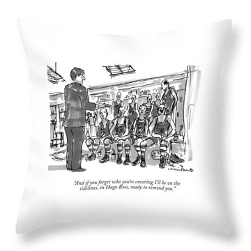 And If You Forget Who You're Covering I'll Throw Pillow