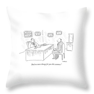 And No More Thongs For You This Summer Throw Pillow