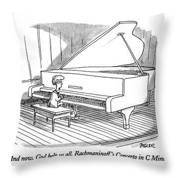 And Now, God Help Us All, Rachmaninoff's Concerto Throw Pillow