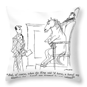 And, Of Course, When The King Said 'a Horse Throw Pillow