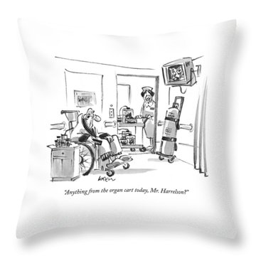 Anything From The Organ Cart Today Throw Pillow