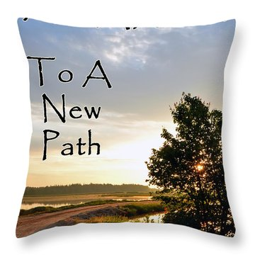 Awaken To A New Path Throw Pillow