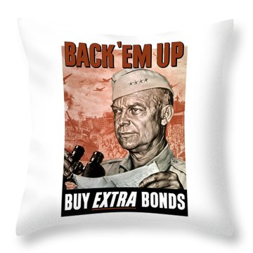 Back Em Up - General Eisenhower  Throw Pillow by War Is Hell Store