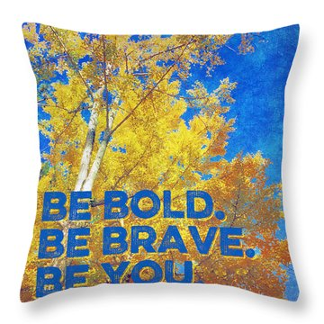 Be Bold Be Brave Be You Blazing Ginkgo Tree Throw Pillow