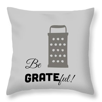 Throw Pillow featuring the digital art Be Grateful by Nancy Ingersoll