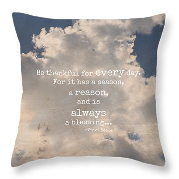 Be Thankful Throw Pillow by Inspired Arts