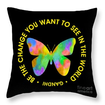 Be The Change - Butterfly In Circle Throw Pillow by Ginny Gaura
