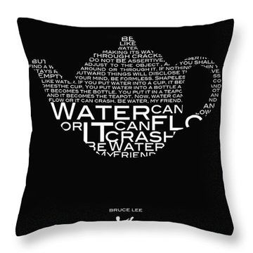 Be Water My Friend  Throw Pillow