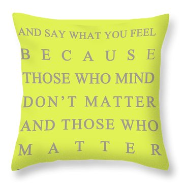 Be Who You Are Throw Pillow by Georgia Fowler
