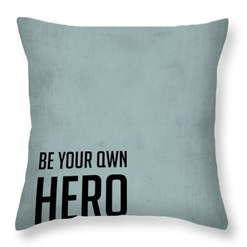 Be Your Own Hero Poster Blue Throw Pillow