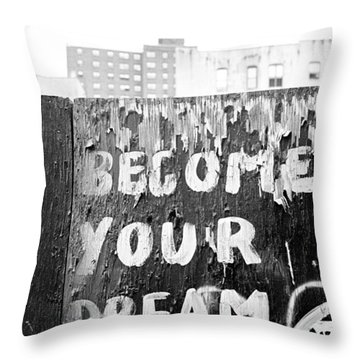 Become Your Dream Throw Pillow