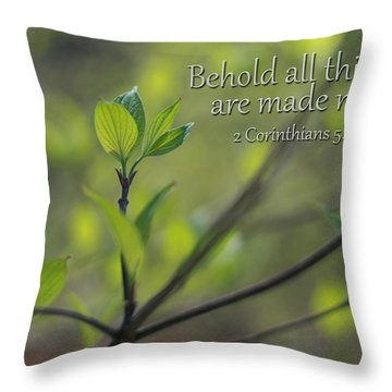Behold All Things Are New Throw Pillow
