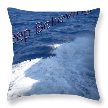 Believe Throw Pillow by Aimee L Maher Photography and Art Visit ALMGallerydotcom