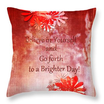 Believe Throw Pillow by Dee Flouton